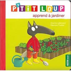 P'tit Loup apprend à jardiner